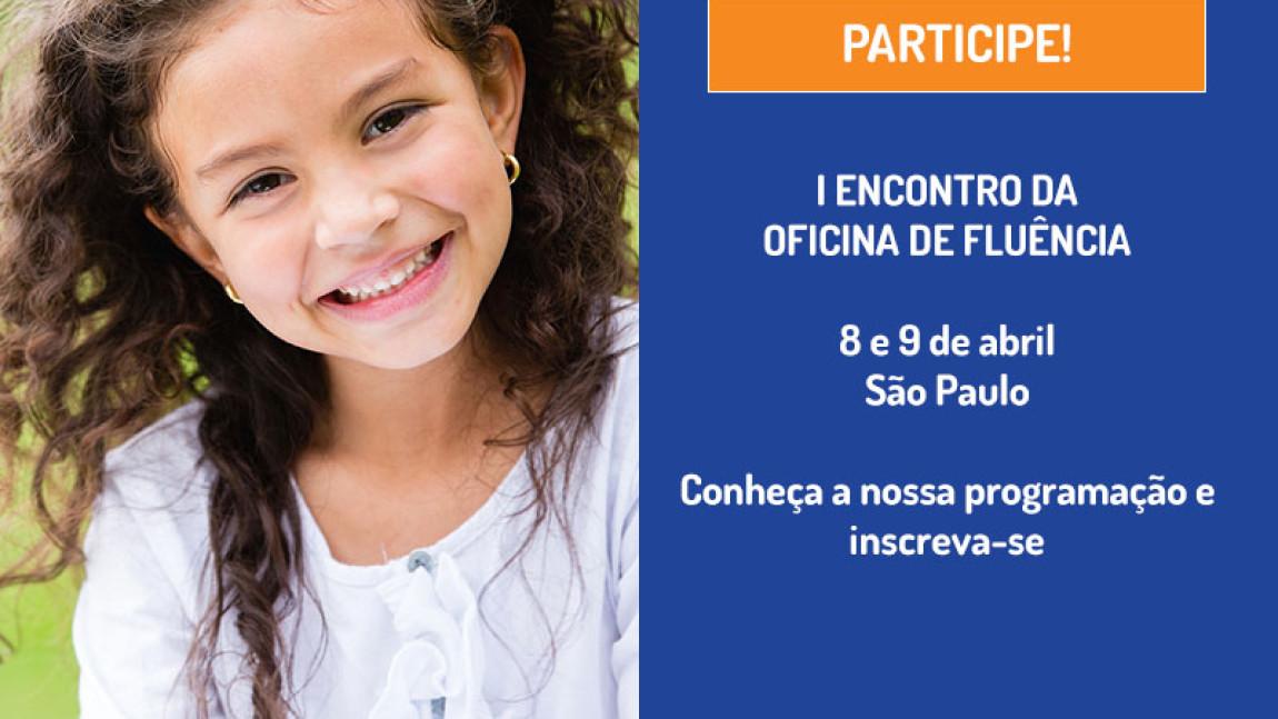 I ENCONTRO DA OFICINA DE FLUÊNCIA